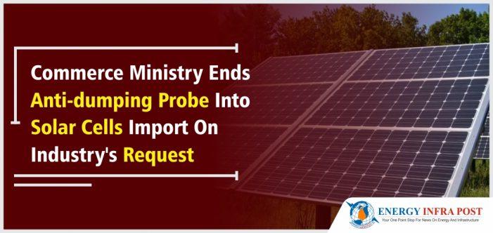 印度政府终止进口太阳能反倾销调查